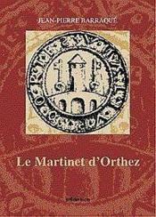 Le Martinet Dorthez - Couverture - Format classique