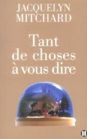 Tant De Choses A Vous Dire - Couverture - Format classique