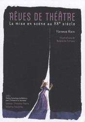Reves de theatre-mise en scene au xxe - Couverture - Format classique