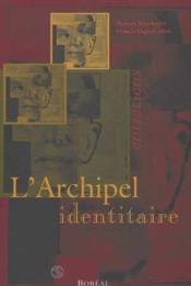 Archipel Identitaire (L') - Couverture - Format classique