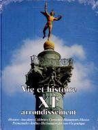 Vie et histoire xi arrondissement paris - Couverture - Format classique
