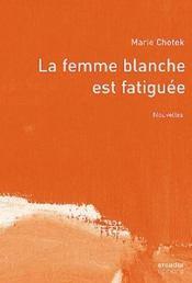 La Femme Blanche Est Fatiguee - Intérieur - Format classique