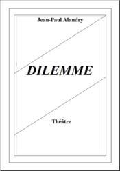 Dilemme - Couverture - Format classique