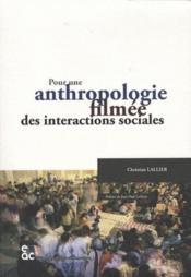 Pour une anthropologie filmee des interactions sociales - Couverture - Format classique
