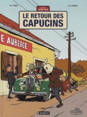 Une aventure de Jacques Gipar T.2 ; le retour des capucins - Couverture - Format classique