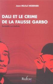 Dali ou le crime de la fausse garbo - Intérieur - Format classique
