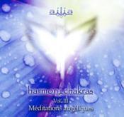 Harmon I Chakras - Vol 3 : Meditations Angeliques - Couverture - Format classique