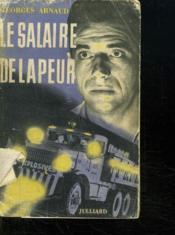 Le Salaire De La Peur. - Couverture - Format classique