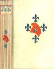 Histoire Des Francais. Tome 1. - Couverture - Format classique