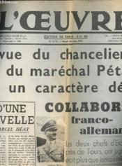 Journal - L'Oeuvre - L'Entrevue Du Chancelier Hitler Et Du Marechal Petain A Eu Un Caractere Decisif : Colaboration Franco-Allemande - Reimpression - Couverture - Format classique