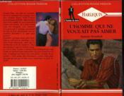 L'Homme Qui Ne Voulait Pas Aimer - Lone Wolf - Couverture - Format classique