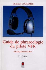 Guide de la phaseologie du pilote vrf ; 2e edition - Couverture - Format classique