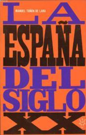 La España Del Siglo Xx, 1914-1939 - Couverture - Format classique