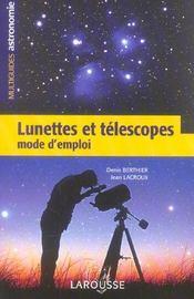 Lunettes et telescopes - mode d'emploi - Intérieur - Format classique