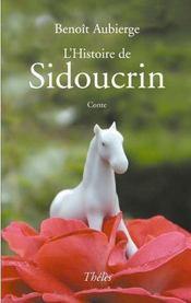 L'Histoire De Sidoucrin - Intérieur - Format classique