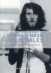 Wild tales ; a rock & roll life - Couverture - Format classique