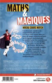 Maths & magiques ; 50 tours pour découvrir les notions mathématiques ; niveau primaire - 4ème de couverture - Format classique