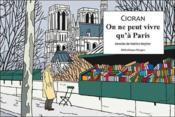On ne peut vivre qu'à Paris - Couverture - Format classique