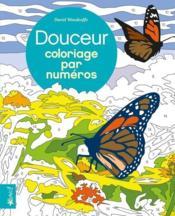 Douceur ; coloriage par numéros - Couverture - Format classique