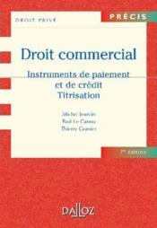Droit commercial ; instruments de paiment et de crédit ; titrisation - Couverture - Format classique