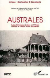 Australes ; études historiques aixoises sur l'Afrique australe et l'océan indien occidental - Couverture - Format classique