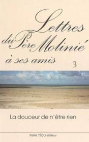 Lettres du pere molinie a ses amis - tome 3 - Couverture - Format classique