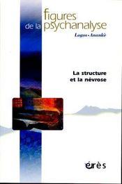 Revue Figures De La Psychanalyse T.12 ; La Structure Et La Névrose - Intérieur - Format classique