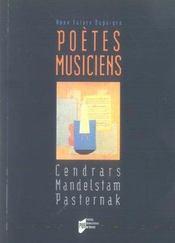 Poetes musiciens. cendrars mandelstam pasternak - Intérieur - Format classique