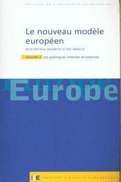 Le Nouveau Modele Europeen T2. Les Politiques Internes Et Externes - Intérieur - Format classique