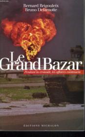 Le grand bazard - Couverture - Format classique