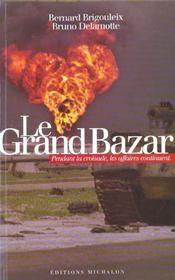 Le grand bazard - Intérieur - Format classique