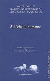 À l'échelle humaine - Couverture - Format classique