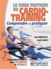 Le guide pratique du cardio-training - Intérieur - Format classique