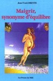 Maigrir, Synonyme D'Equilibre - Intérieur - Format classique