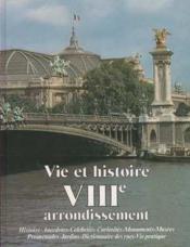 Vie et histoire viii arrondissement - Couverture - Format classique