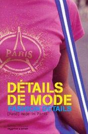 Details De Mode ; Fashion Details ; (Hand) Made In Paris - Intérieur - Format classique