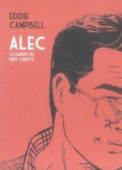 Alec t.1 ; la bande du king canute - Intérieur - Format classique