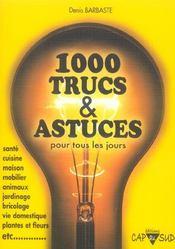 1000 Trucs Et Astuces - Intérieur - Format classique