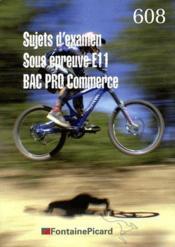 Sujets Examens ; Bac Pro Commerce - Couverture - Format classique