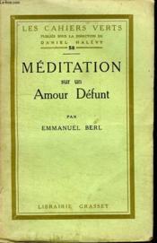 Meditation Sur Un Amour Defunt. - Couverture - Format classique