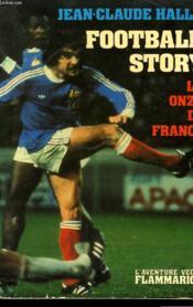 Football Story. Le Onze De France. - Couverture - Format classique