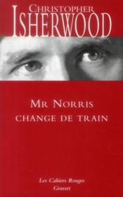 Monsieur Norris change de train - Couverture - Format classique
