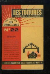 Les Toitures. Charpentes, couvertures. - Couverture - Format classique