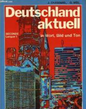 Deutschland Aktuell - In Wort, Bild Und Ton - 2° - Couverture - Format classique