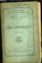 Le Lion Amoureux - La Femme D'Un Russe Les Drames Invisibles Marguerite Lambrun L'Art De Dire Non Le Bas Bleu / Nouvelle Edition. - Couverture - Format classique