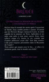 La maison de la nuit T.7 ; brûlée - 4ème de couverture - Format classique