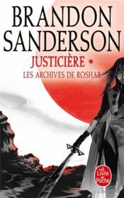 Les archives de Roshar T.3 ; justicière t.1 - Couverture - Format classique