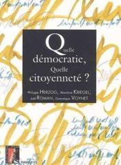 Quelle democratie, quelle citoyennete ? - Couverture - Format classique