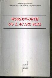 Wordsworth ou l autre voix - Couverture - Format classique
