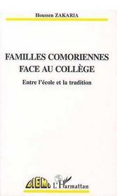Familles Comoriennes Face Au College ; Entre L'Ecole Et La Tradition - Intérieur - Format classique
